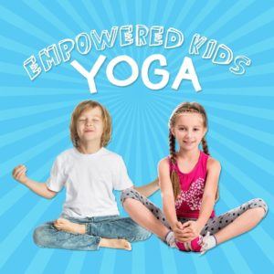 Empowered Kids Yoga Group Program image